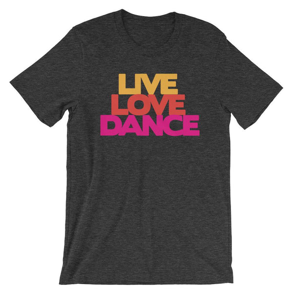 Live Love Dance - Women's T-Shirt (Dark Grey Heather)