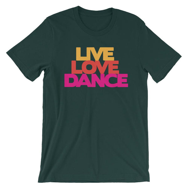 Live Love Dance - Women's T-Shirt (Forest)