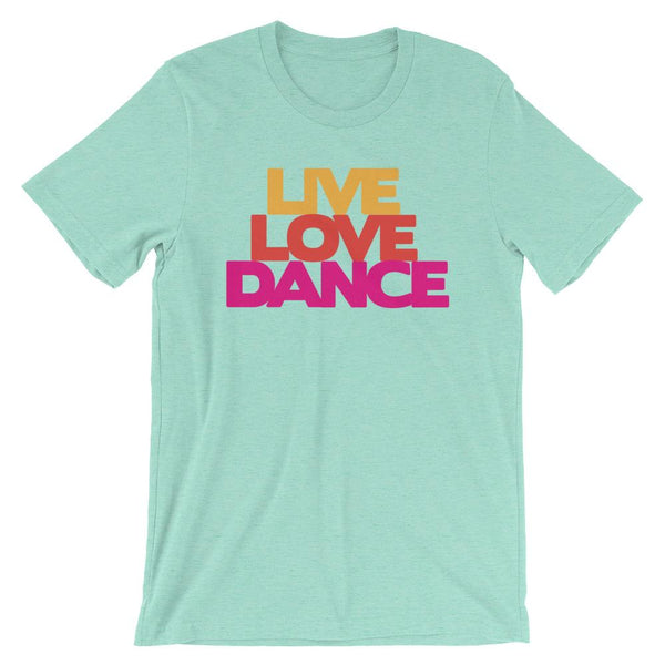 Live Love Dance - Women's T-Shirt (Heather Mint)