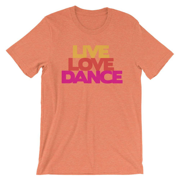 Live Love Dance - Women's T-Shirt (Heather Orange)