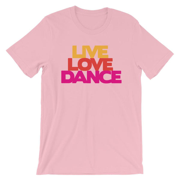 Live Love Dance - Women's T-Shirt (Pink)