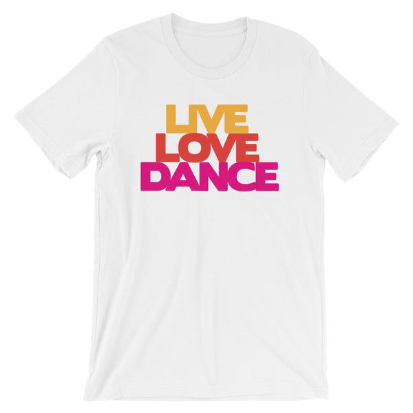 Live Love Dance - Women's T-Shirt (White)