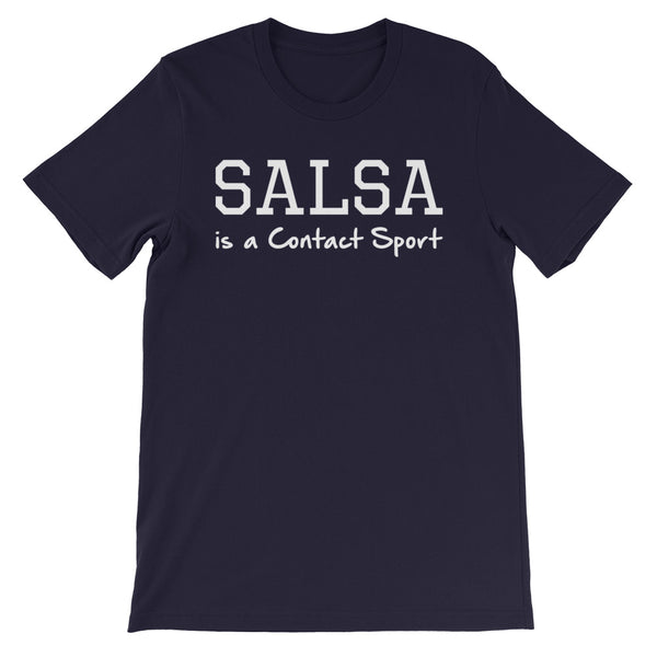 Salsa Is A Contact Sport - Women's Salsa Dancing T-Shirt