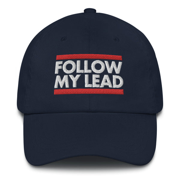 Follow My Lead - Baseball Cap