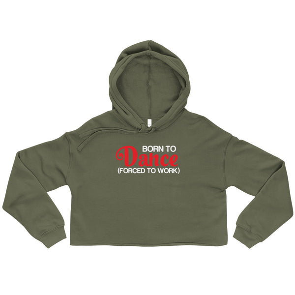 Born To Dance - Crop Hoodie