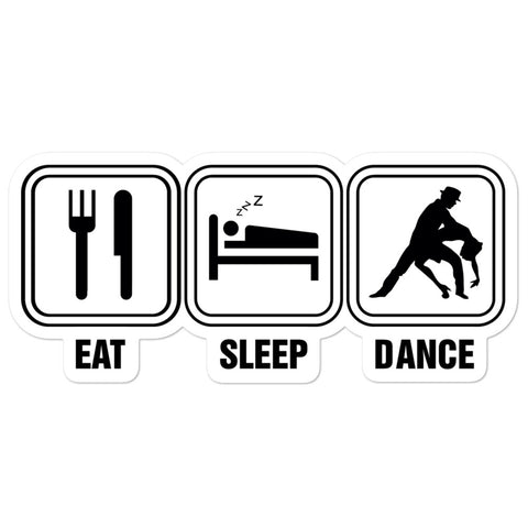 Eat Sleep Dance - Sticker