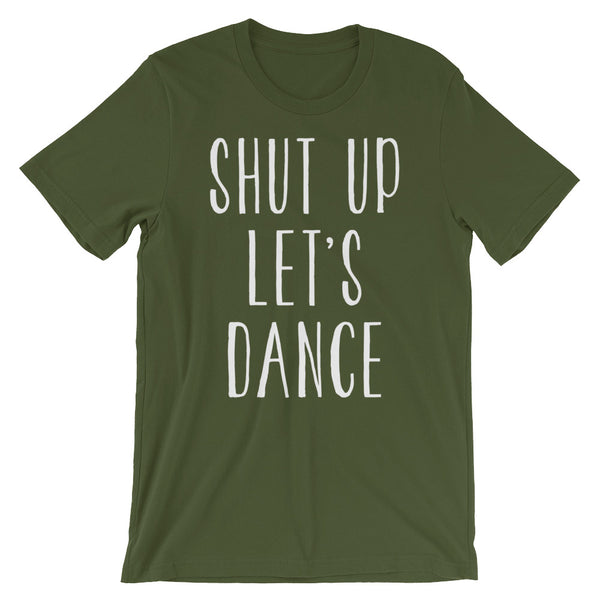 Shut Up Let's Dance - Women's Salsa Dancing T-Shirt
