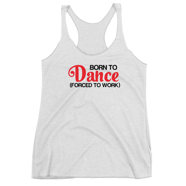 Born To Dance - Women's Salsa Dancing Tank Top