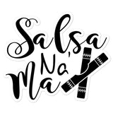 Salsa Na' Ma - Sticker