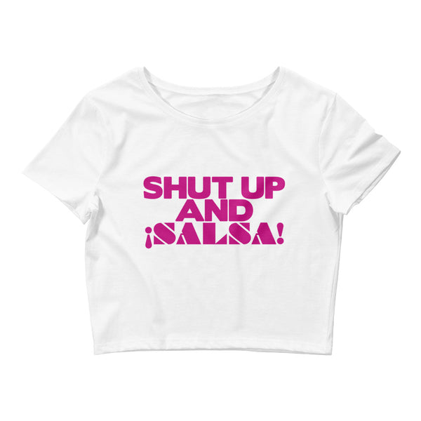 Shut Up And Salsa - Women's Crop Top