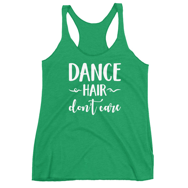 Dance Hair, Don't Care - Women's Dance Tank Top
