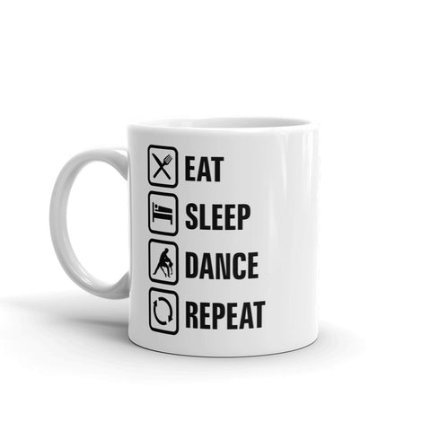 Eat Sleep Dance Repeat Mug