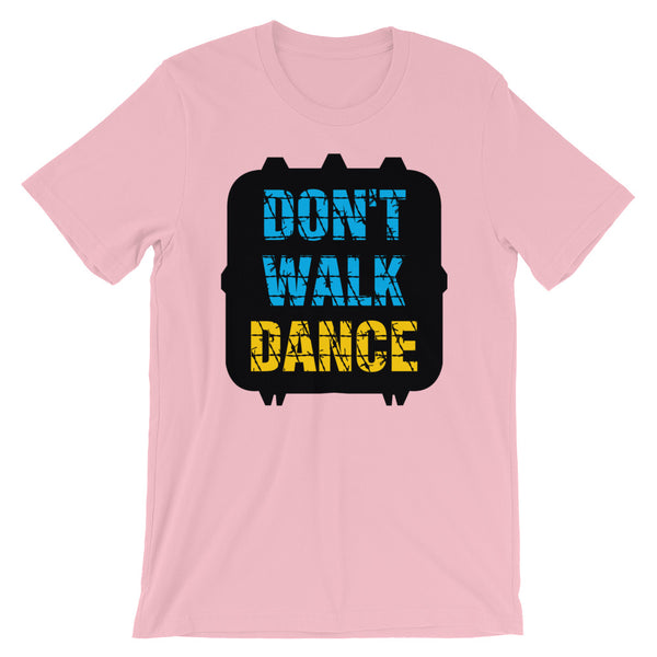 Don't Walk, Dance - Women's Salsa Dancing T-Shirt