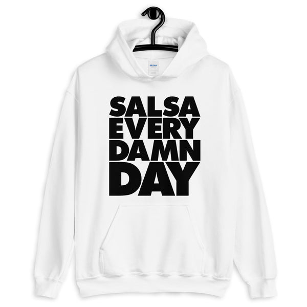 Salsa Every Damn Day - Men's Hoodie