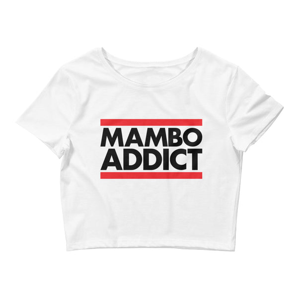Mambo Addict - Women's Crop Top