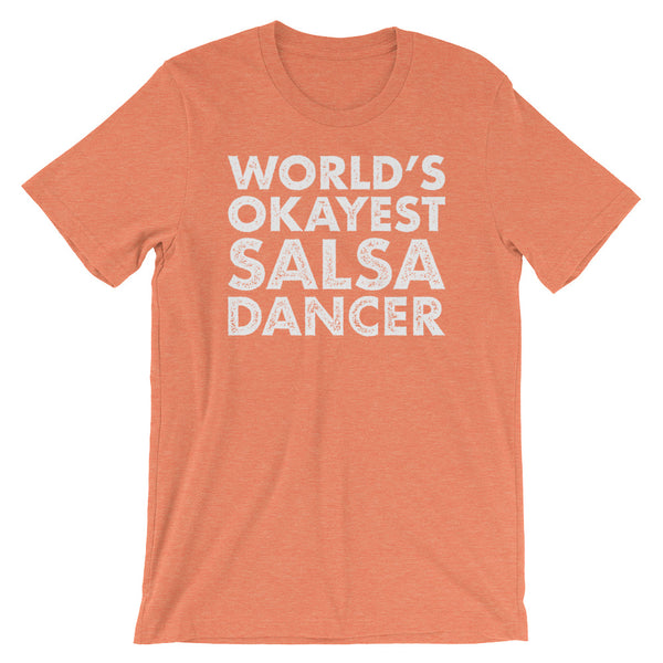 World's Okayest Salsa Dancer - Men's Salsa Dancing T-Shirt