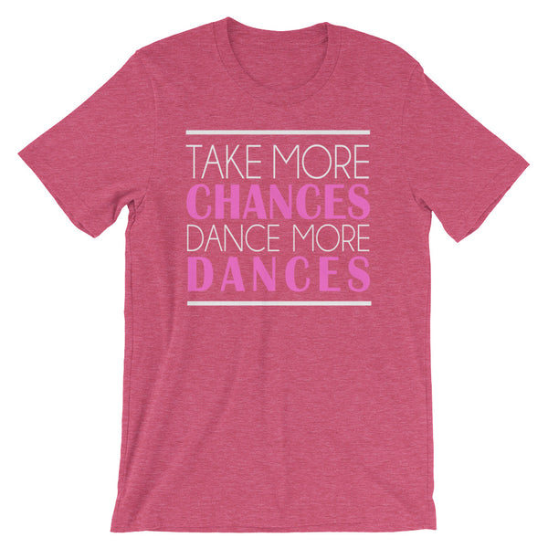 Take More Chances - Women's Salsa Dancing T-Shirt