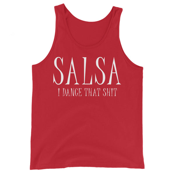 Salsa I Dance That Shit - Men's Salsa Dancing Tank Top