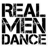 Real Men Dance - Sticker