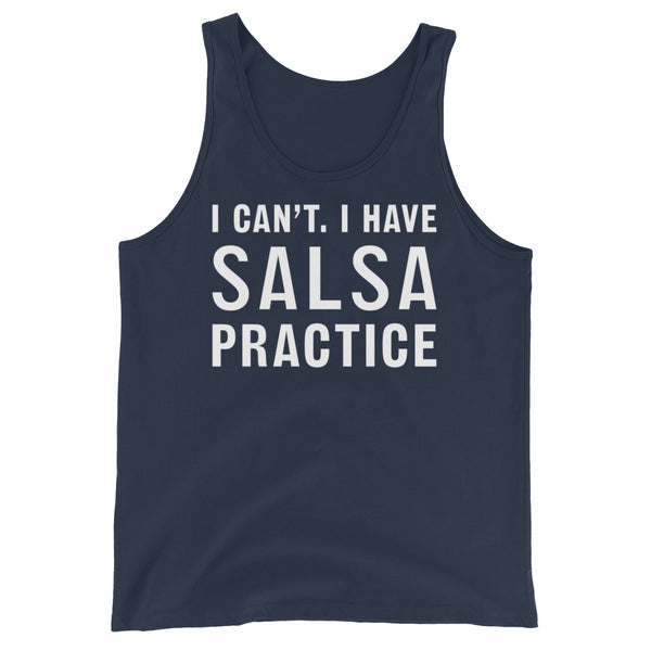 I Can't, I Have Salsa Practice - Men's Salsa Dancing Tank Top