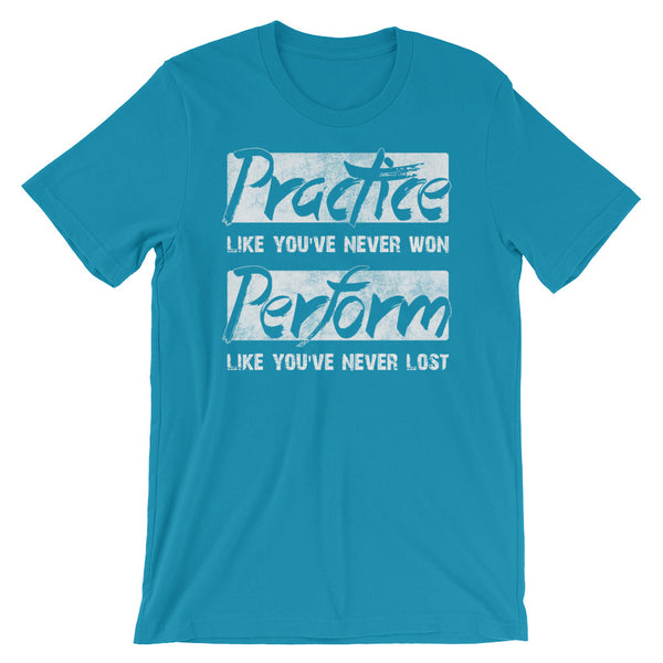 Practice Like You've Never Won - Men's Salsa Dancing T-Shirt