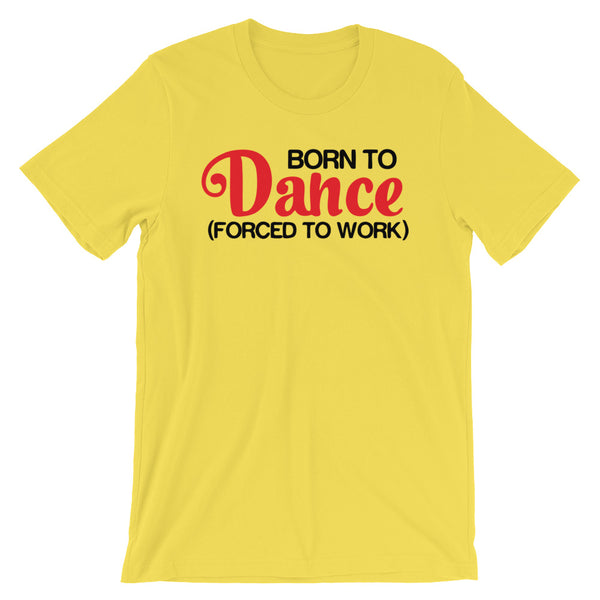 Born To Dance - Women's Salsa Dancing T-Shirt