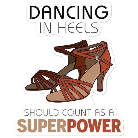 Dancing In Heels - Sticker