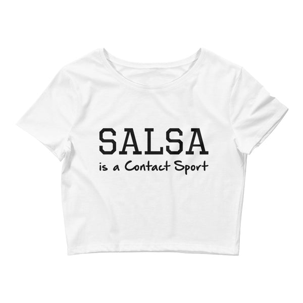Salsa is a Contact Sport - Women's Crop Top
