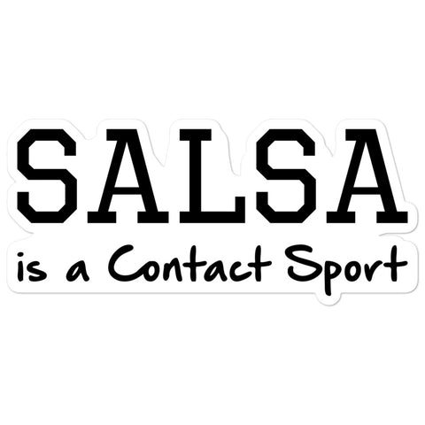 Salsa Is A Contact Sport - Sticker