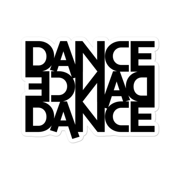 Dance Dance Dance - Sticker