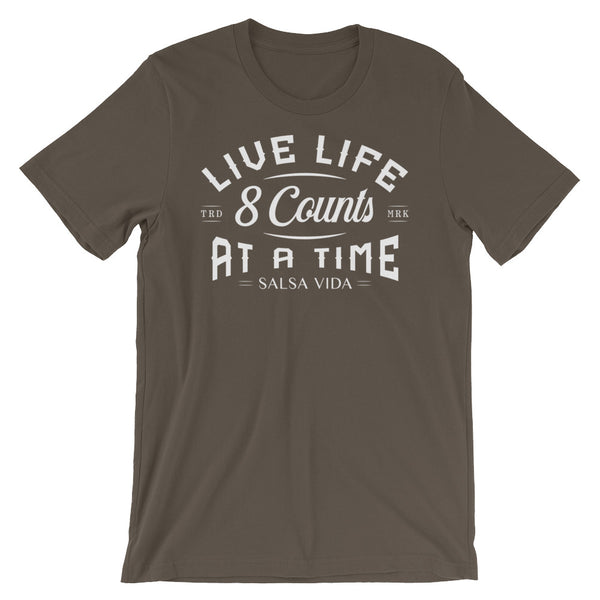 Live Life 8 Counts At A Time - Women's T-Shirt