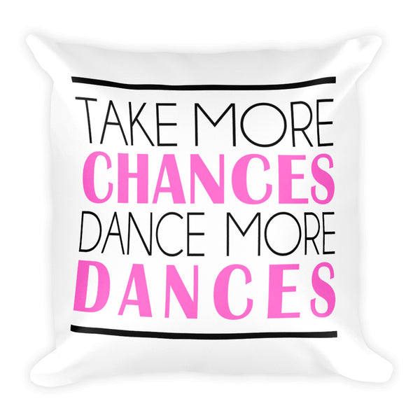 Take More Chances Pillow