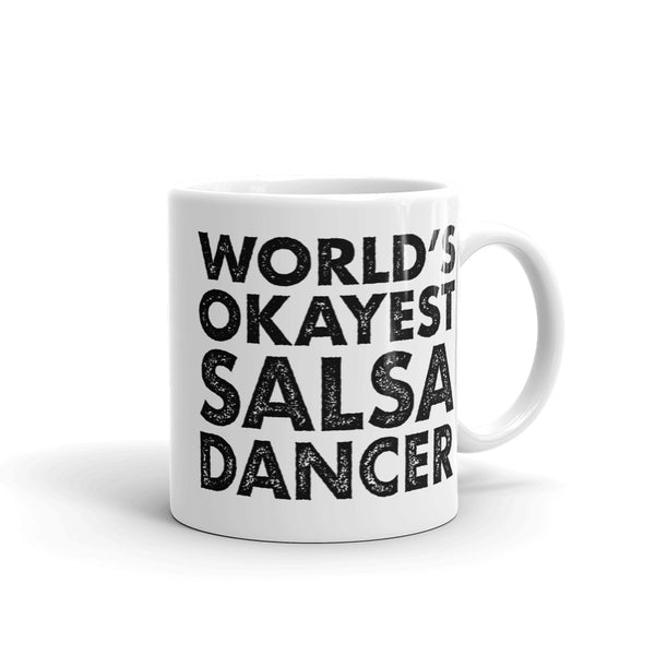 World's Okayest Salsa Dancer Mug