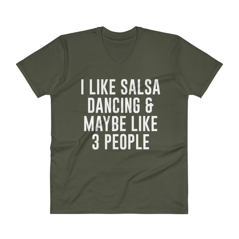 I Like Salsa Dancing & Maybe Like 3 People - Men's V-Neck T-Shirt