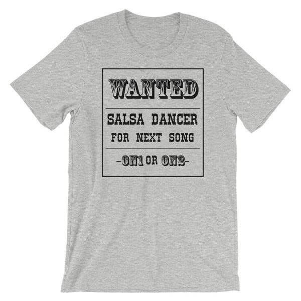 Salsa Dancer Wanted - Women's Salsa Dancing T-Shirt