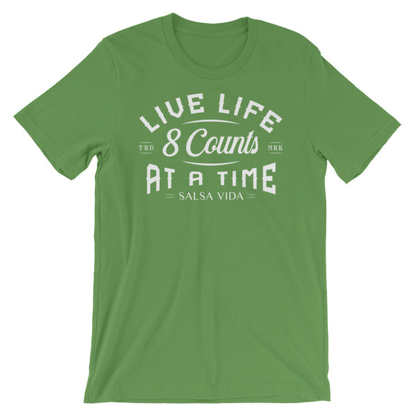 Live Life 8 Counts At A Time - Women's Salsa Dancing T-Shirt