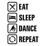 Eat Sleep Dance Repeat - Sticker