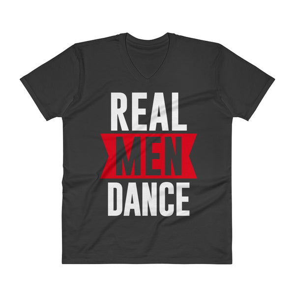 Real Men Dance - Men's V-Neck T-Shirt