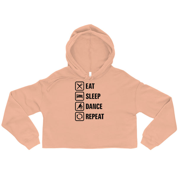 Eat Sleep Dance Repeat - Crop Hoodie