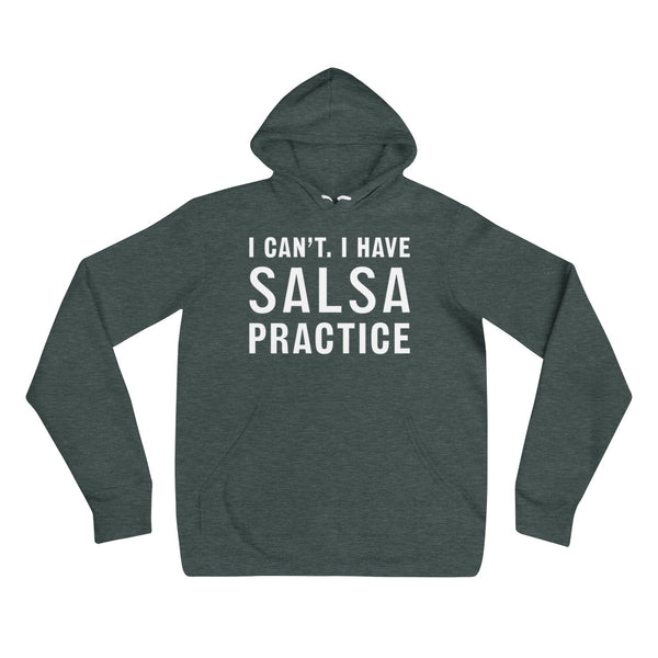 I Can't, I Have Salsa Practice - Women's Hoodie
