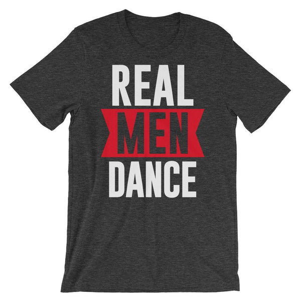 Real Men Dance (Tall) - Men's T-Shirt (Dark Grey Heather)
