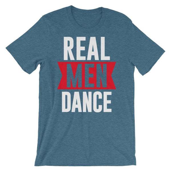 Real Men Dance (Tall) - Men's T-Shirt (Heather Deep Teal)