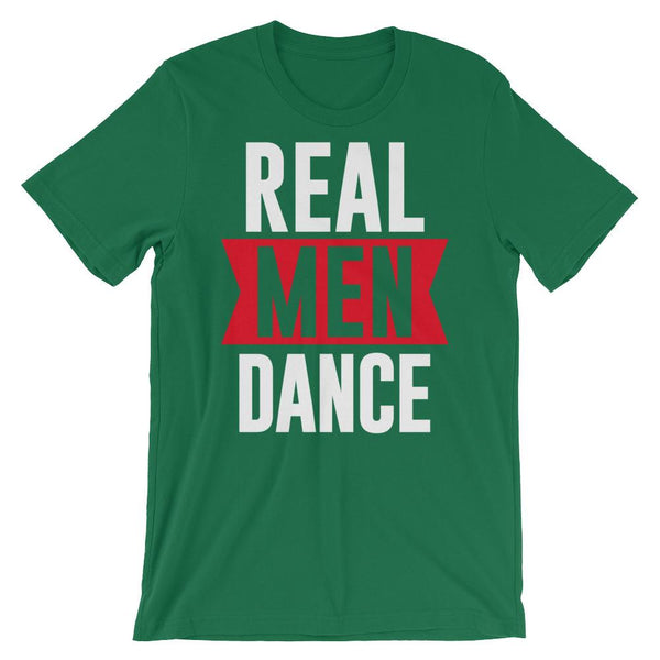 Real Men Dance (Tall) - Men's T-Shirt (Kelly)