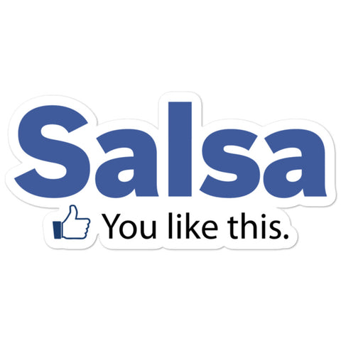 Salsa: You Like This - Sticker