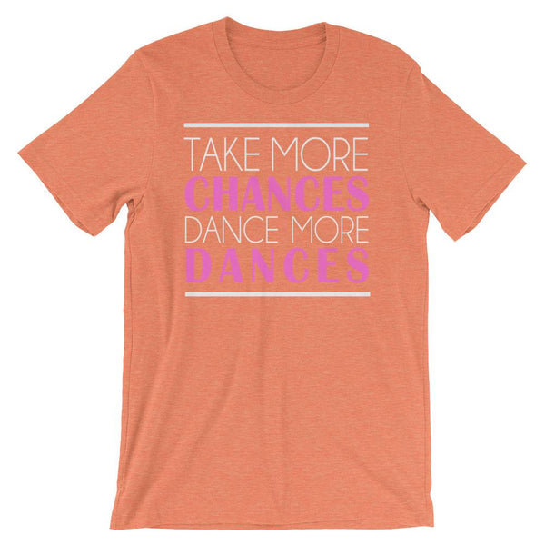 Take More Chances - Women's T-Shirt (Heather Orange)