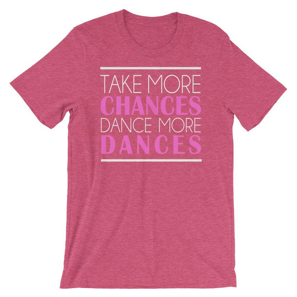 Take More Chances - Women's T-Shirt (Heather Raspberry)