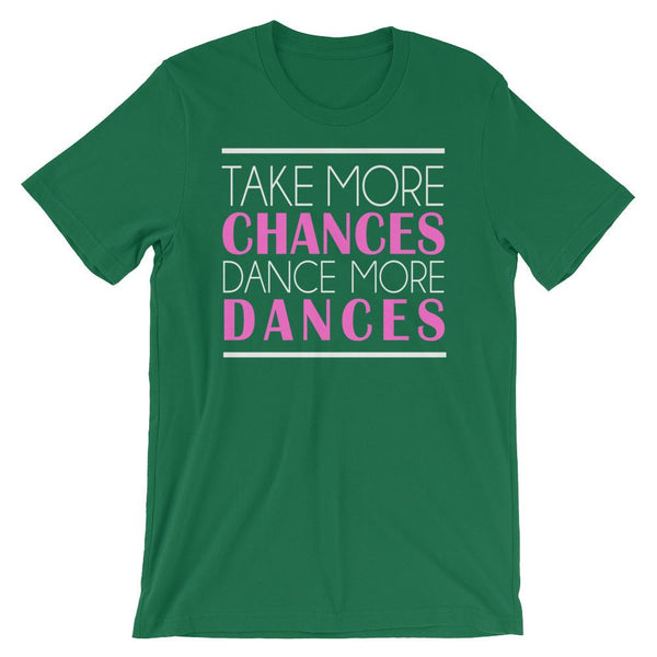 Take More Chances - Women's T-Shirt (Kelly)