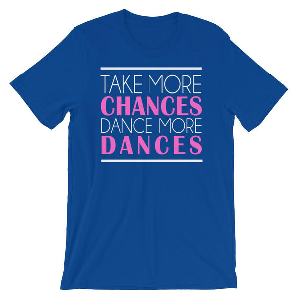 Take More Chances - Women's T-Shirt (True Royal)