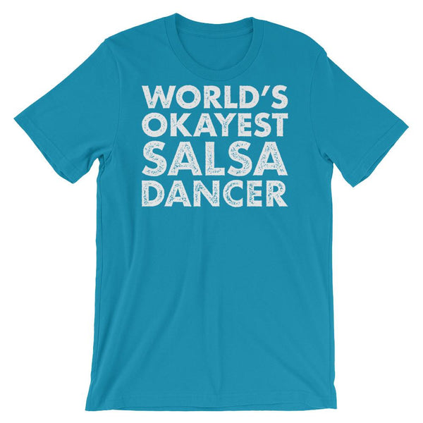 World's Okayest Salsa Dancer - Men's T-Shirt (Aqua)
