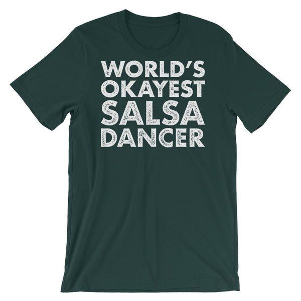 World's Okayest Salsa Dancer - Men's T-Shirt (Forest)